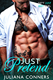 Just Pretend (Bradford Brothers and Friends Book 2) (English Edition)