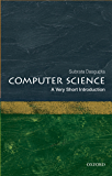 Computer Science: A Very Short Introduction (Very Short Introductions)