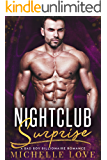Nightclub Surprise: A Bad Boy Billionaire Romance (Nightclub Sins Book 3)