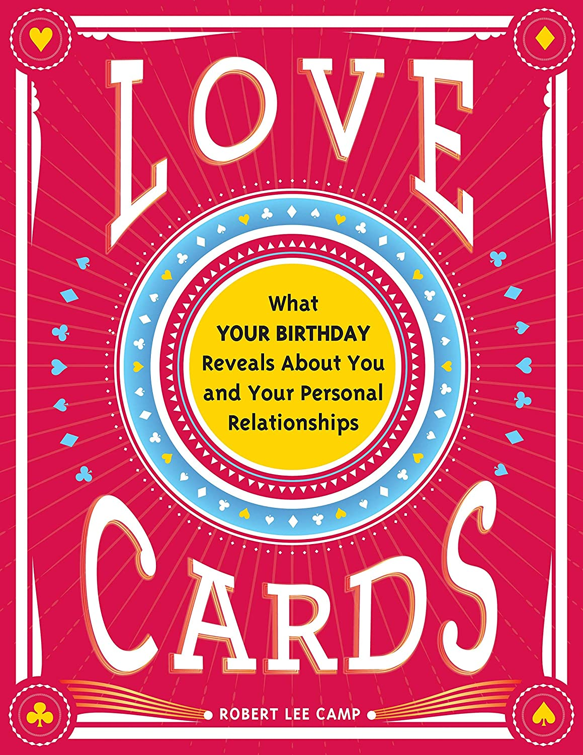 Amazon.com : [by Robert Camp]Love Cards: What Your Birthday