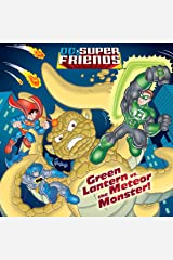 Green Lantern vs. the Meteor Monster! (DC Super Friends) (Pictureback(R)) Kindle Edition
