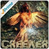 Creeker [Explicit]