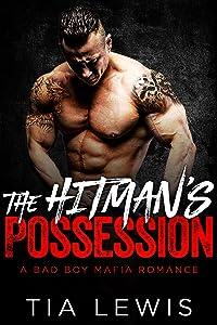 The Hitman's Possession (A Bad Boy Mafia Romance Book 1)