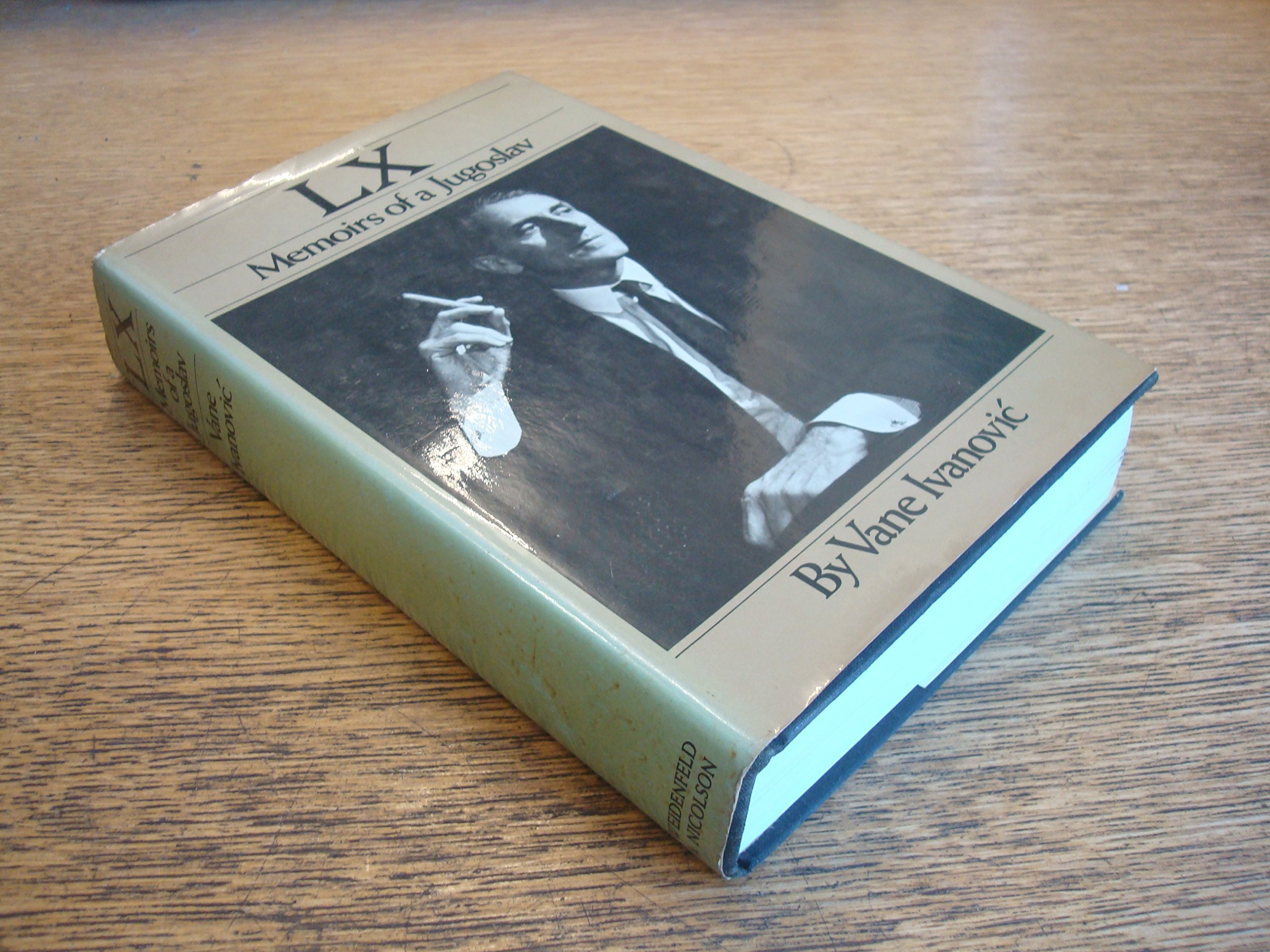 LX: Memoirs of a Jugoslav
