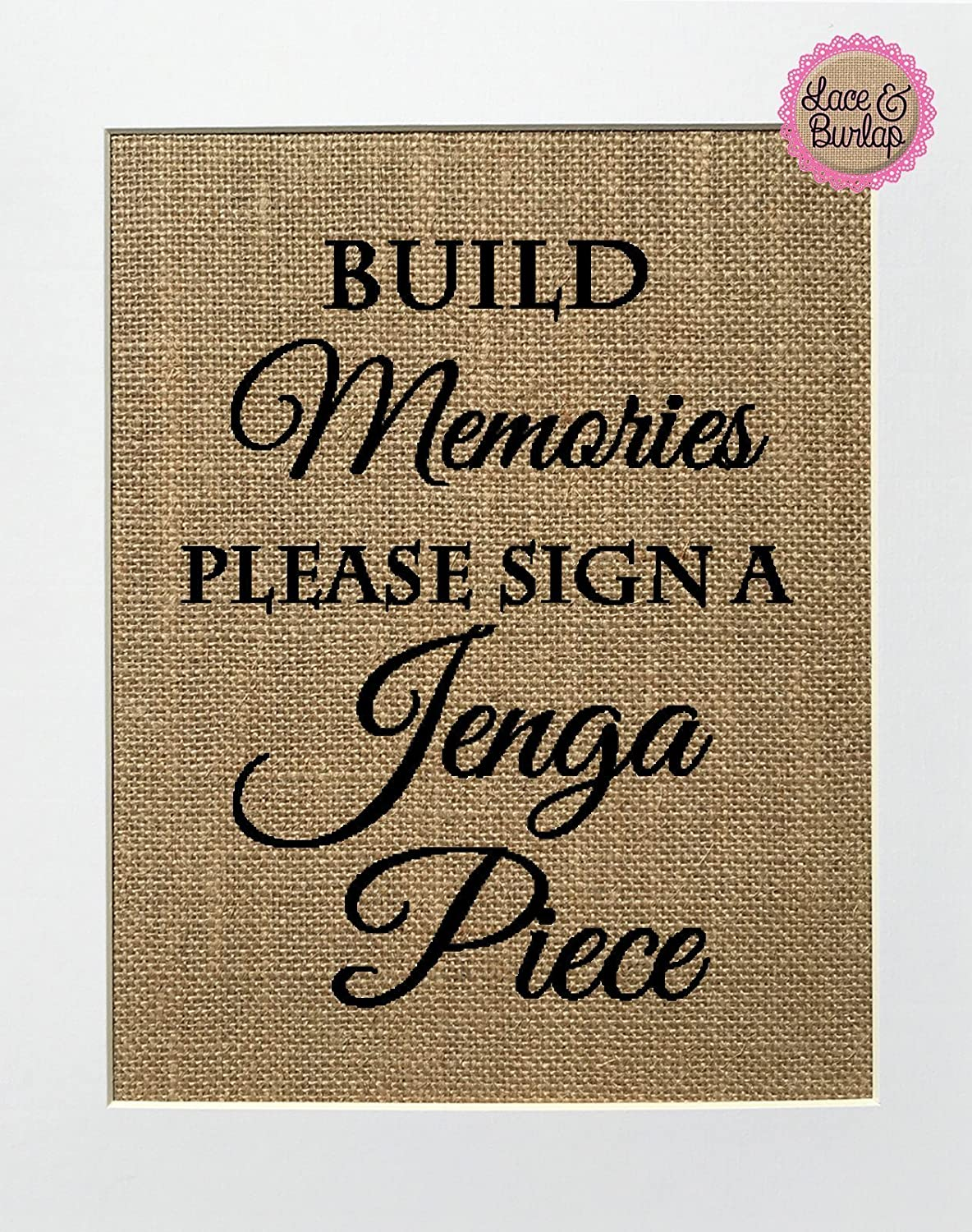 8x10 UNFRAMED Build Memories Please Sign a Jenga Piece / Burlap Print Sign / Guestbook Sign Rustic Shabby Chic Vintage Wedding Decor Sign