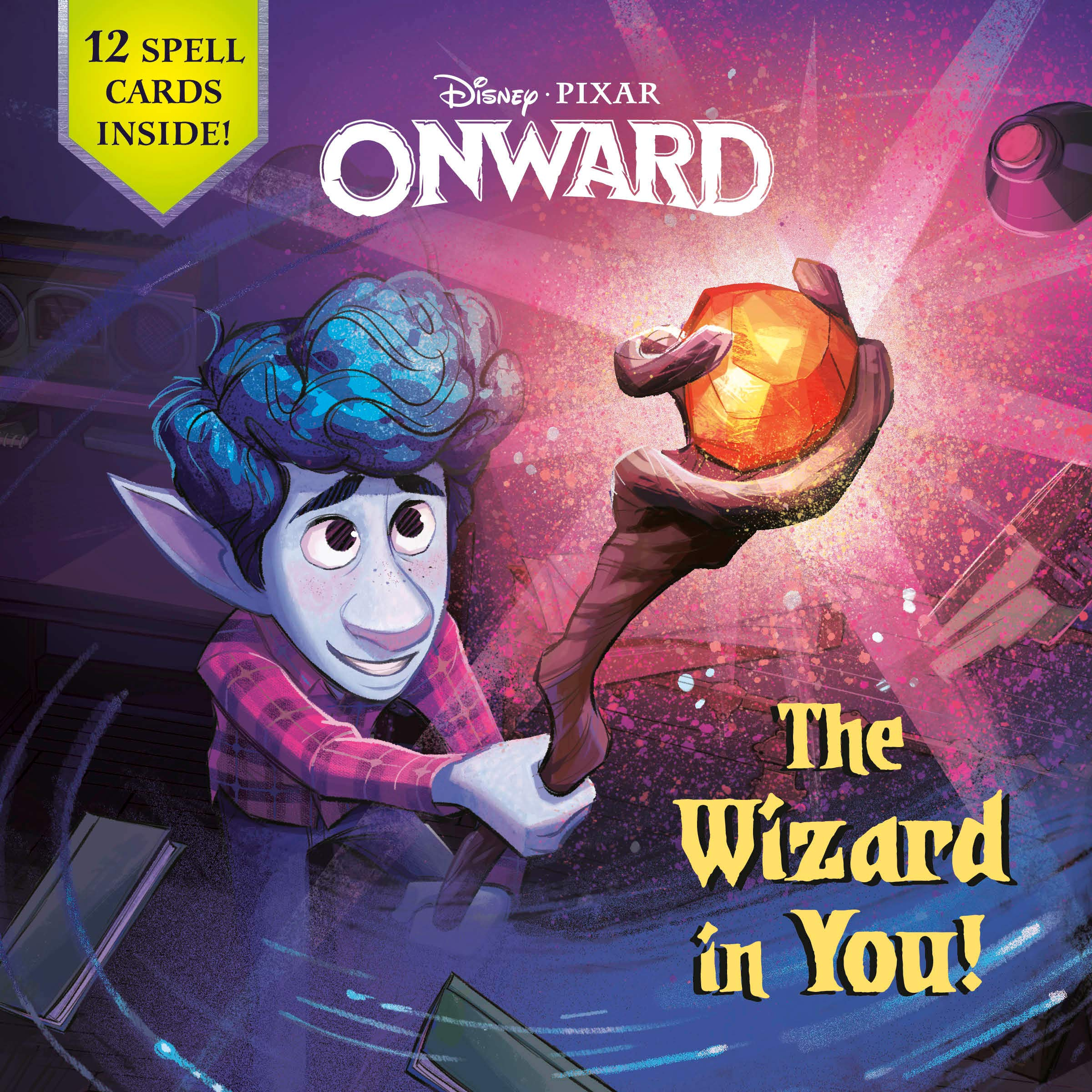 The Wizard in You! (Disney/Pixar Onward) (Pictureback(R)): Behling, Steve, Disney Storybook Art Team: 9780736439619: Amazon.com: Books
