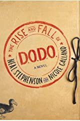 The Rise and Fall of D.O.D.O.: A Novel Kindle Edition