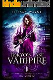 Tokyo's Last Vampire: Division 12: The Berkhano Vampire Collection