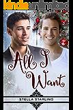 All I Want (English Edition)