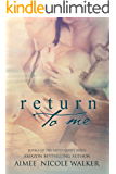 Return to Me: Book 5 of the Fated Hearts Series (English Edition)