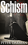 Schism (Crusader Chronicles Book 5)