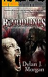 BLOODLINES -- Blood War Trilogy: Book I