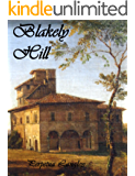 Blakely Hill - A Pride and Prejudice Variation (The Sweet Regency Romance Series Book 10)