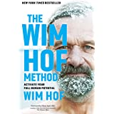 The Wim Hof Method: Activate Your Full Human Potential