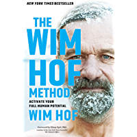The Wim Hof Method: Activate Your Full Human Potential (English Edition)