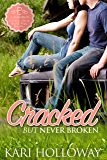 Cracked But Never Broken (Laughing P Book 1)