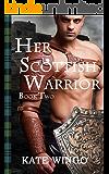 Her Scottish Warrior (Highland Mist Book 2)