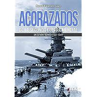 acorazados de la segunda guerra mundial: Un estudio
