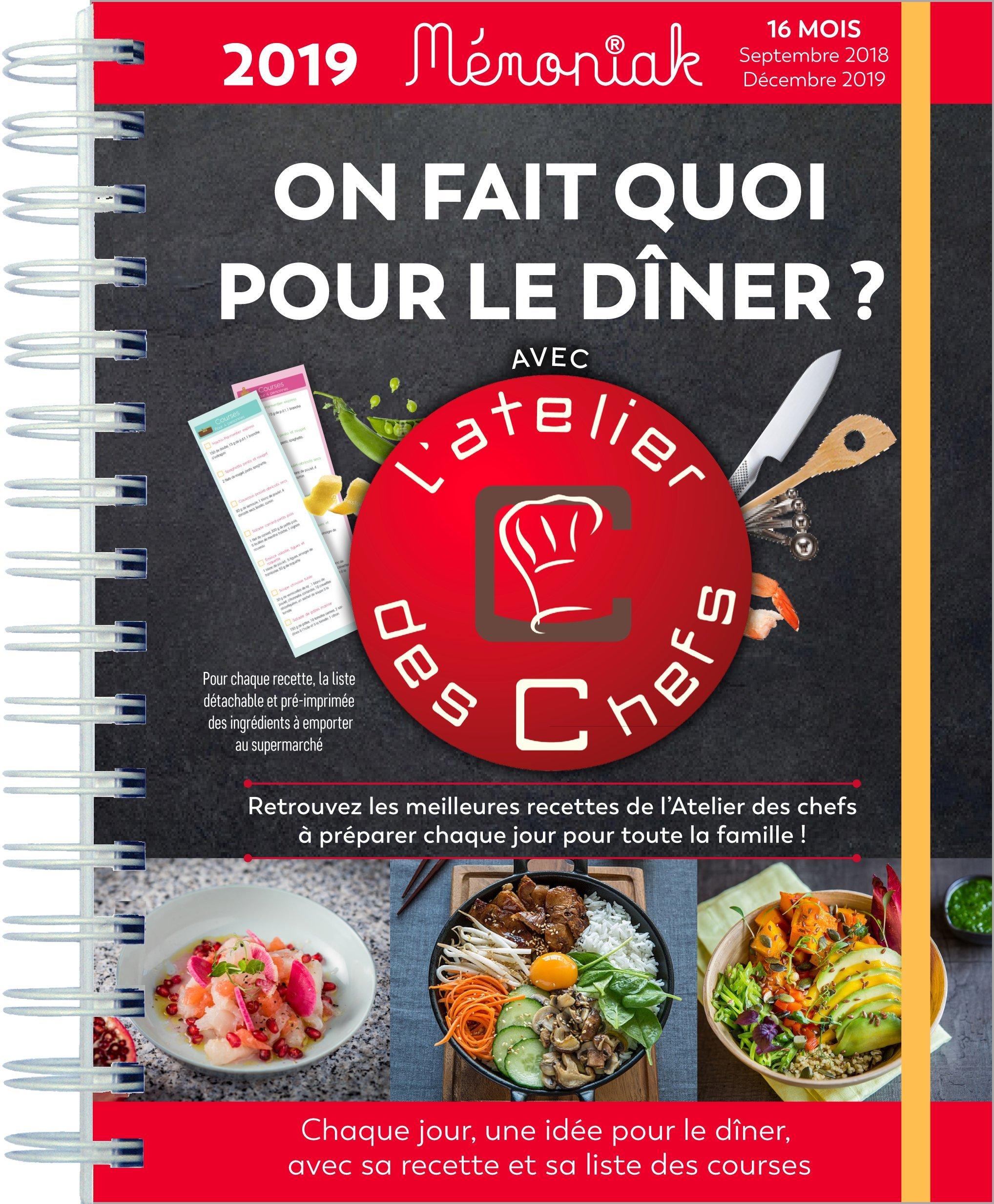 On Fait Quoi Pour Le Diner Avec L Atelier Des Chefs 2018 2019
