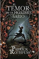 El temor de un hombre sabio (Crónica del asesino de reyes 2) (Spanish Edition) Kindle Edition
