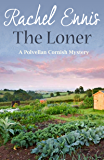 The Loner (A Polvellan Cornish Mystery Book 3)