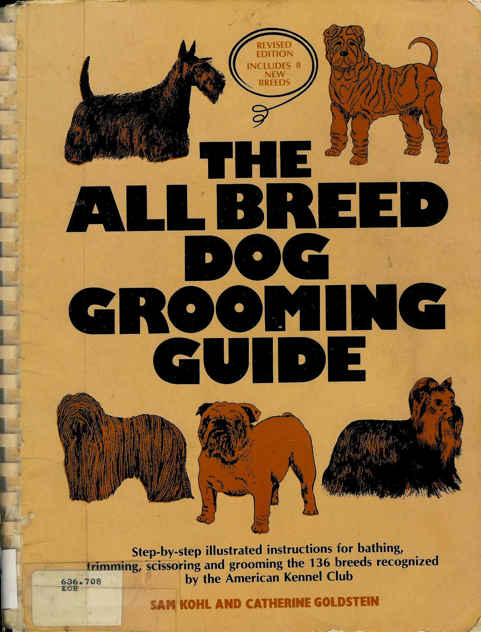 The All Breed Dog Grooming Guide: Sam Kohl, Catherine Goldstein:  9780668055734: Amazon.com: Books