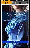 Lady Melissa: Dieci piccole mosse per conquistare il tuo eroe VOL. 2