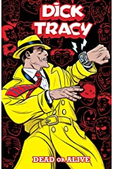 Dick Tracy: Dead or Alive Kindle Edition