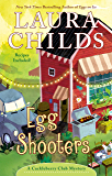Egg Shooters (A Cackleberry Club Mystery Book 9)