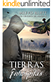 Tierras Inhóspitas: Herederos del mundo II (Saga Herederos del mundo nº 2) (Spanish Edition)
