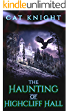 The Haunting of Highcliff Hall