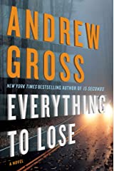 Everything to Lose: A Novel Kindle Edition