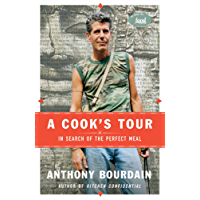 A Cook's Tour: In Search of the Perfect Meal (English Edition)