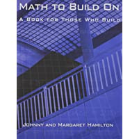 Math to Build On: A Book for Those Who Build