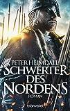 Schwerter des Nordens: Roman