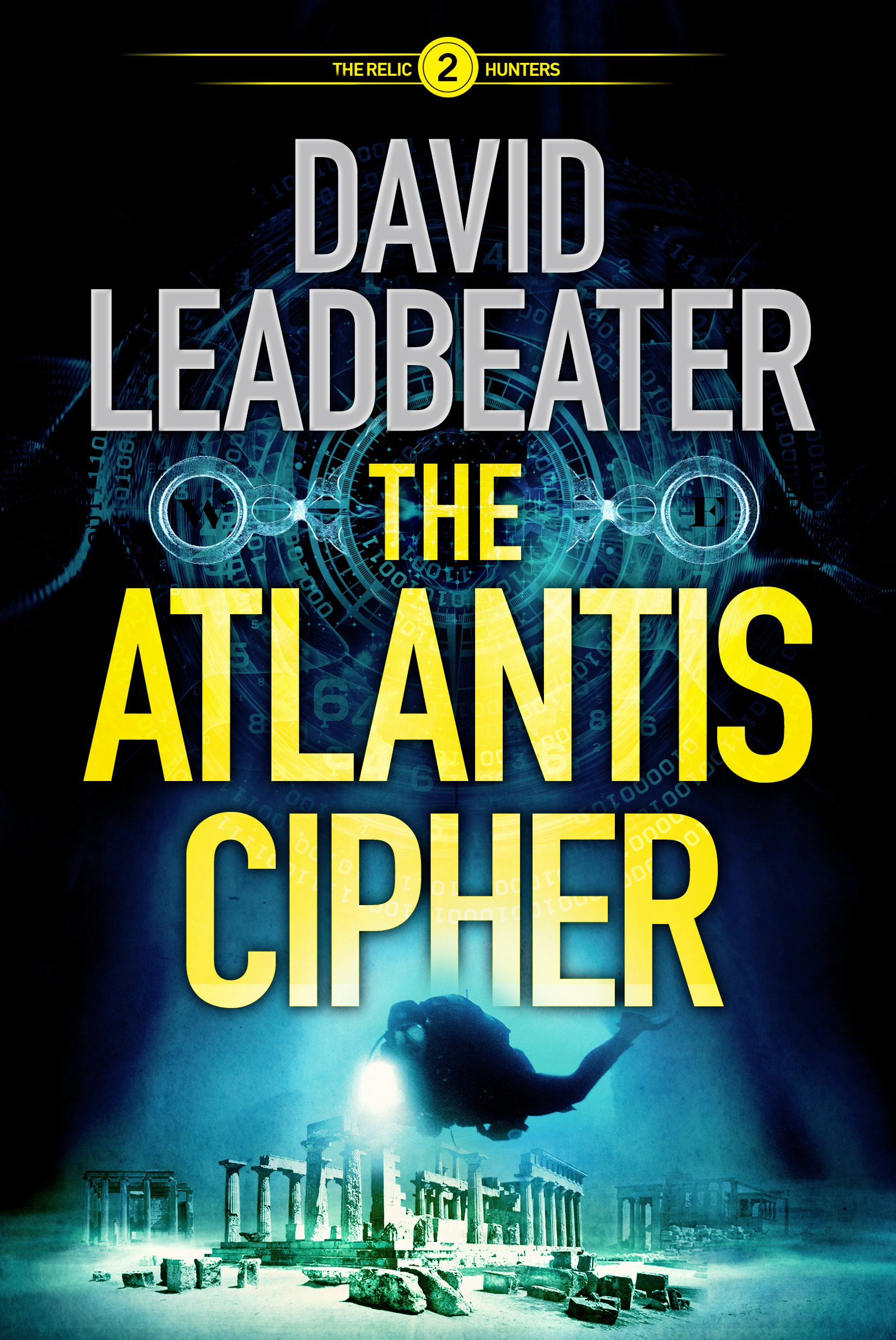 The Atlantis Cipher  The Relic Hunters Band 2