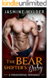 The Bear Shifter's Baby (Fated Bears Book 4)