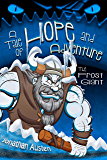 The Frost Giant: A Tale of Hope and Adventure