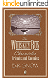 The Whiskey Run Chronicles - Episode 2: Friends and Enemies