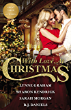 Mills & Boon : With Love, At Christmas/The Sicilian's Mistress/Christmas In Da Conti's Bed/The Italian's Passionate Proposal/High-Calibre Christmas