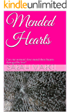 Mended Hearts: Can one woman's love mend three hearts damaged by loss?