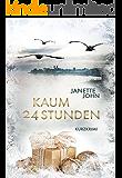 Kaum 24 Stunden: Kurzkrimi (Kripo Bodensee 4)