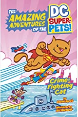 Crime-Fighting Cat (The Amazing Adventures of the DC Super-Pets) Kindle Edition
