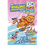 Crime-Fighting Cat (The Amazing Adventures of the DC Super-Pets)