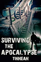 Surviving the Apocalypse Kindle Edition