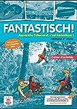 Allemand 1re année Fantastisch ! : Cahier d'activités