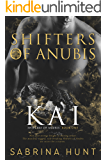 KAI (Shifters of Anubis  Book 1)