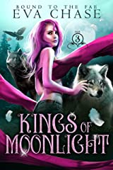 Kings of Moonlight (Bound to the Fae Book 3) Kindle Edition
