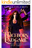 Twiceborn Endgame (The Proving Book 3)