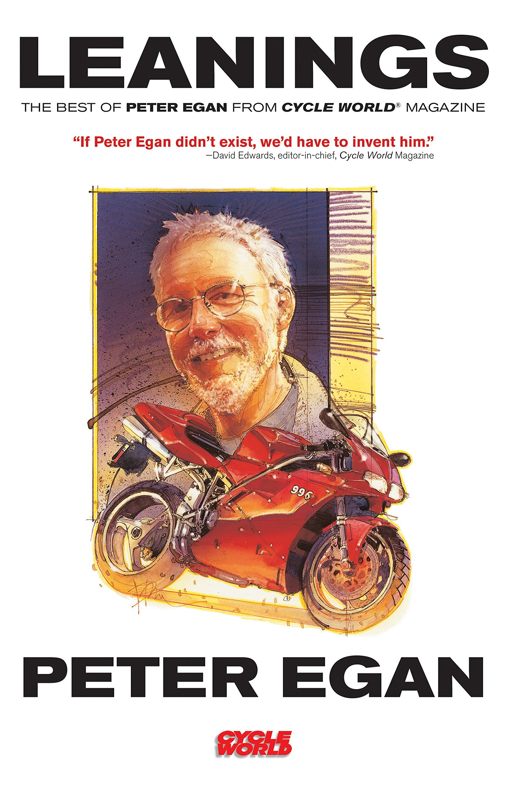 Leanings: The Best of Peter Egan from Cycle World Magazine pdf epub